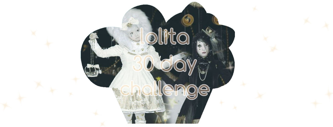 Lolita 30 Day Challenge ♡ 06 : Your absolute number one dream item